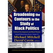 Broadening the Contours in the Study of Black Politics - eBook
