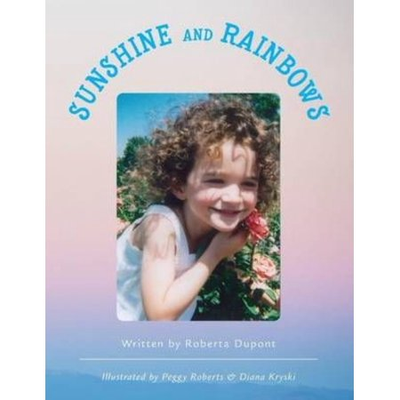 Sunshine and Rainbows for $<!---->