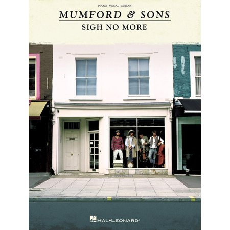 Mumford & Sons - Sigh No More (Songbook) - eBook (Mumford And Sons Sigh No More Chords)