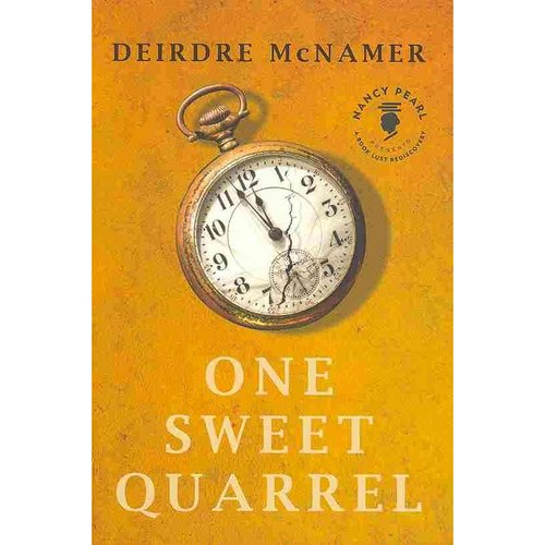 One Sweet Quarrel: A Novel