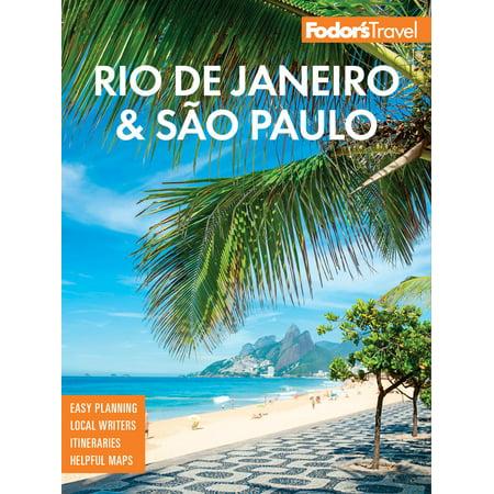 Fodor's rio de janeiro & sao paulo: 9781640971059 (Planning A Trip To Rio De Janeiro)