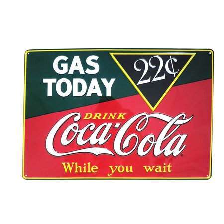 Coca Cola Sign - Drink Coca Cola Coke Gas Today 22 Cents Tin Sign 11 x 15in..., By Ande Rooney Ship from US