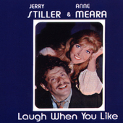 Stiller/Meara - Laugh when You Like [CD]
