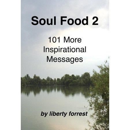 - Soul Food 2: 101 More Inspirational Messages - eBook