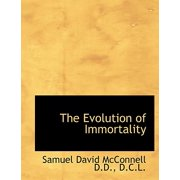 The Evolution of Immortality