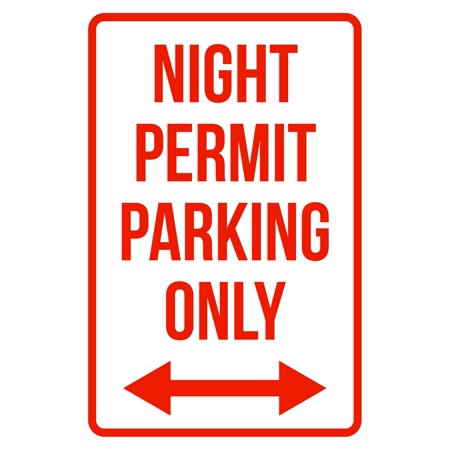 Night Permit Parking Only Right And Left Arrow Business Safety Traffic Signs Red 12x18