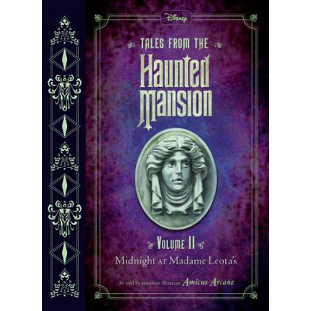 Tales from the Haunted Mansion: Volume II : Midnight at Madame - Disneyland Haunted Mansion Halloween