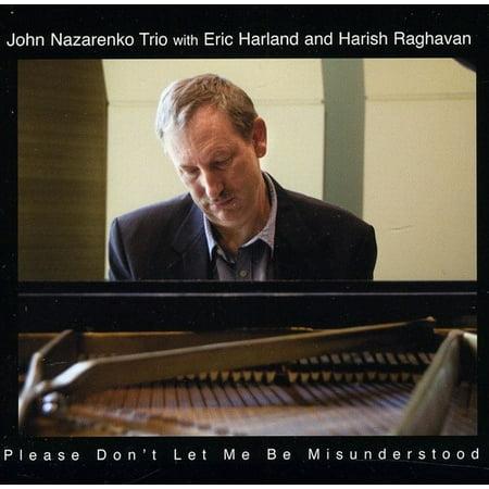 John Nazarenko Trio - Please Don't Let Me Be Misunderstood
