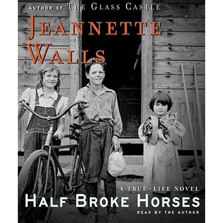 Half Broke Horses - Audiobook (Glasses Broke In Half)