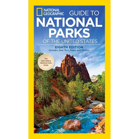National geographic guide to national parks of the united states, 8th edition: 9781426216510