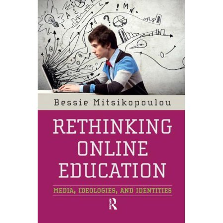 Rethinking Online Education