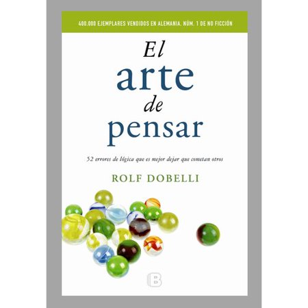 El Arte De Pensar   The Art Of Thinking Clearly
