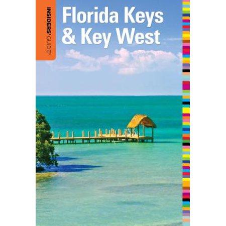 Insiders' Guide® to Florida Keys & Key West - (Insiders Guide To Florida Keys & Key West)