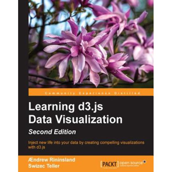 Learning d3 js Data Visualization - Second Edition - eBook