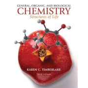 General, Organic, and Biological Chemistry : Structures of Life