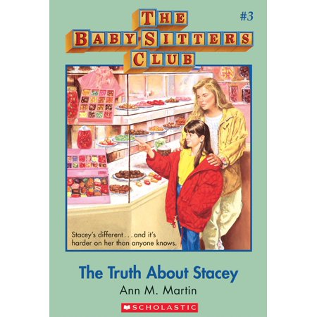 The Baby-Sitters Club #3: The Truth About Stacey - eBook - Stacey Nelkin Halloween 3
