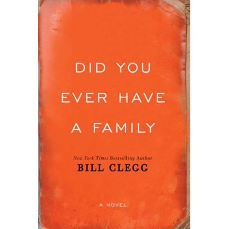 Did You Ever Have a Family - eBook
