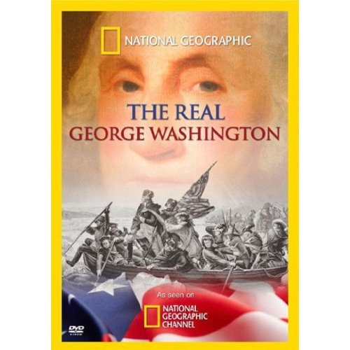 National Geographic: The Real George Washington (Widescreen)