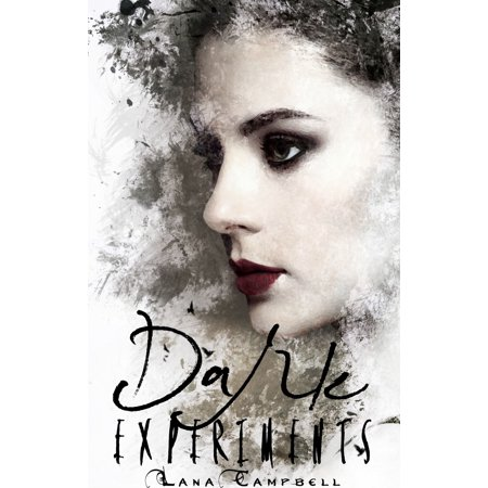 Dark Experiments (Book 2 in the Forever and a Night series.) -