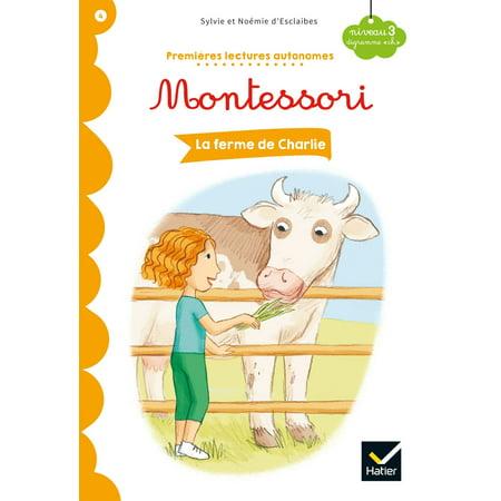 La ferme de Charlie - Premi?res lectures autonomes Montessori - eBook (La Vieille Ferme)