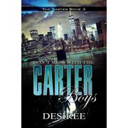 Don't Mess with the Carter Boys : The Carter Boys 3
