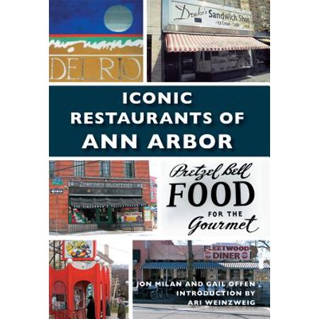 Iconic Restaurants of Ann Arbor