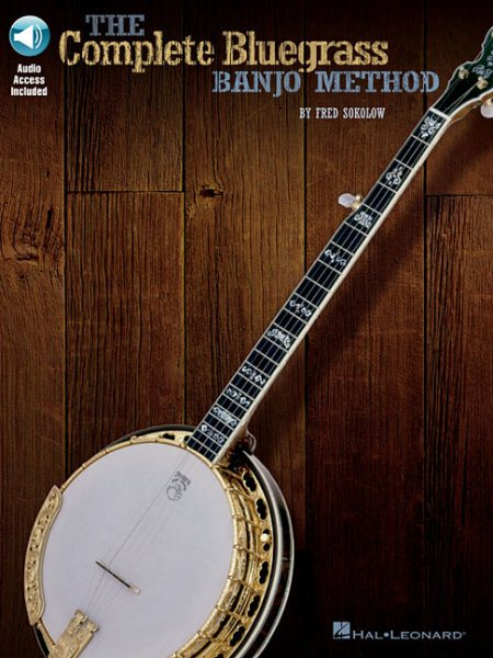 The Complete Bluegrass Banjo Method by
