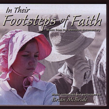 McBride, Brian: In Their Footsteps of Faith