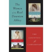 The Women of the Real Downton Abbey - eBook