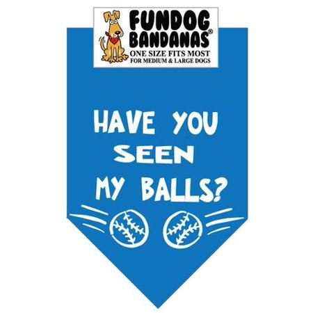 Fun Dog Bandana - Have you Seen My Balls? - One Size Fits Most for Med to Lg Dogs, turquoise pet (My Cat Perks)