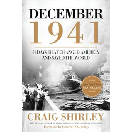 December 1941: 31 Days that Changed America and Saved the World - (10 Days That Unexpectedly Changed America Audiobook)