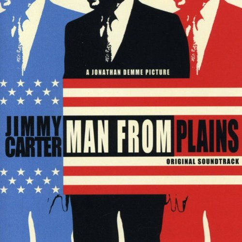 Jimmy Carter: Man From Plains Soundtrack