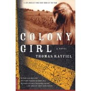 Colony Girl : A Novel