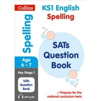Collins KS1 SATs Revision and Practice - New Curriculum  KS1 Spelling SATs Question Book