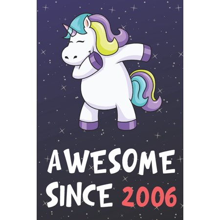 Turning 30 Birthday Party Ideas (Awesome Since 2006 : Dabbing Unicorn Book and Jornal, Lined Notebook for Boys and Girls Turning a New Age Year Older. Birthday Party Supplies, Graduation, Celebration and Gift)