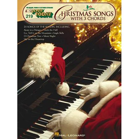 - Christmas Songs with 3 Chords : E-Z Play Today Volume 219