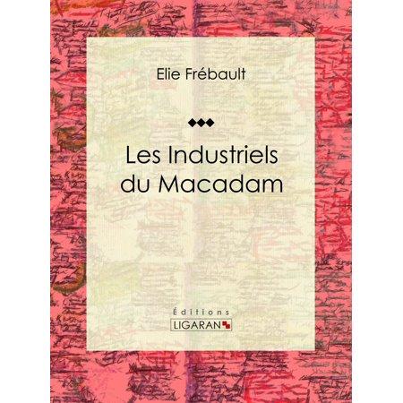 Les Industriels du macadam - eBook (Macadam Collection)