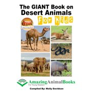 The GIANT Book on Desert Animals For Kids - eBook