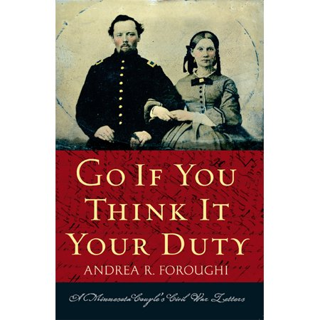 Historical Couple (Go If You Think It Your Duty : A Minnesota Couple's Civil War)