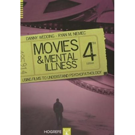 Movies And Mental Illness  Using Films To Understand Psychopathology