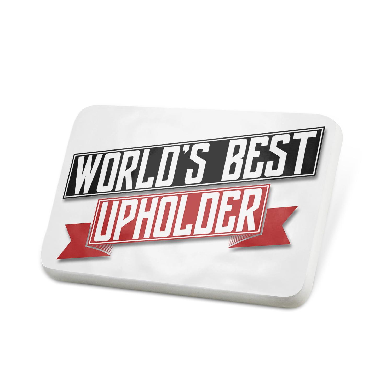 Porcelein Pin Worlds Best Upholder Lapel Badge – NEONBLOND