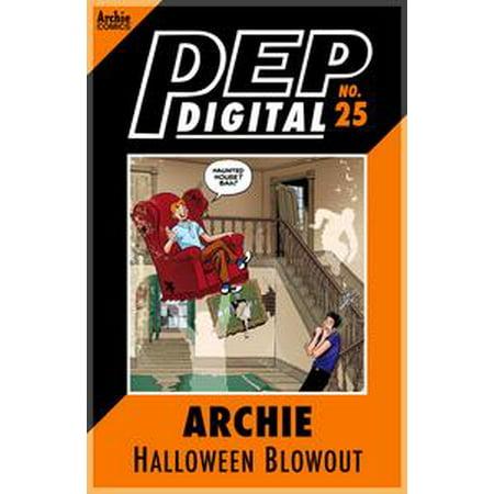 Pep Digital Vol. 025: Archie Halloween Blowout! - eBook (Halloween Blowout)
