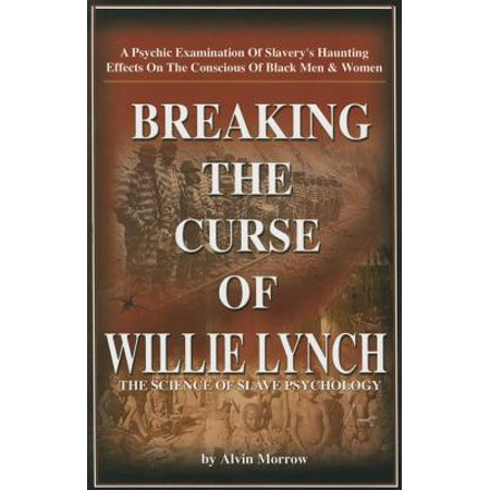 Breaking the Curse of Willie Lynch : The Science of Slave Psychology](Groundskeeper Willie)