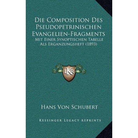 Die Composition Des Pseudopetrinischen Evangelien-Fragments: Mit Einer Synoptischen Tabelle ALS Erganzungsheft (1893) - image 1 of 1
