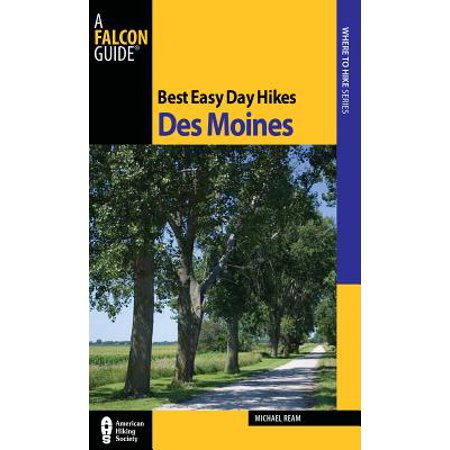 Best Easy Day Hikes Des Moines - eBook ()