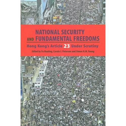 National Security and Fundamental Freedoms: Hong Kong's Article 23 Under Scrutiny