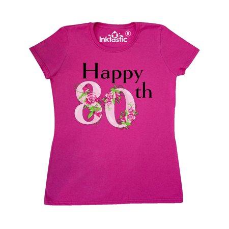 Happy 80th birthday with roses Women's T-Shirt - Happy 80th Birthday