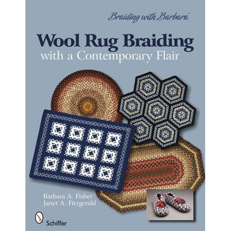 Wool Rug Braiding: With a Contemporary Flair