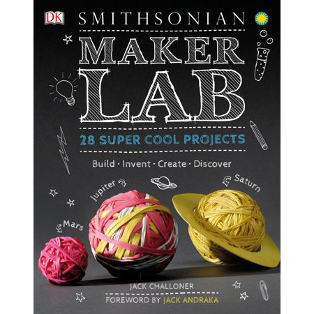 Maker Lab: 28 Super Cool Projects: Build * Invent * Create * Discover - 1 Electronic Project Lab