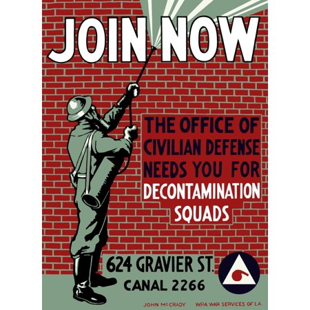 Vintage Wpa Poster Of A Man Decontaminating A Brick Building It Reads Join Now The Office Of Civilian Defense Needs You For Decontamination Squads Wpa War Services Of La Poster Print